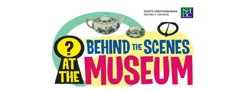 North Herts Museum update: Behind the Scenes tour dates June to August 2014